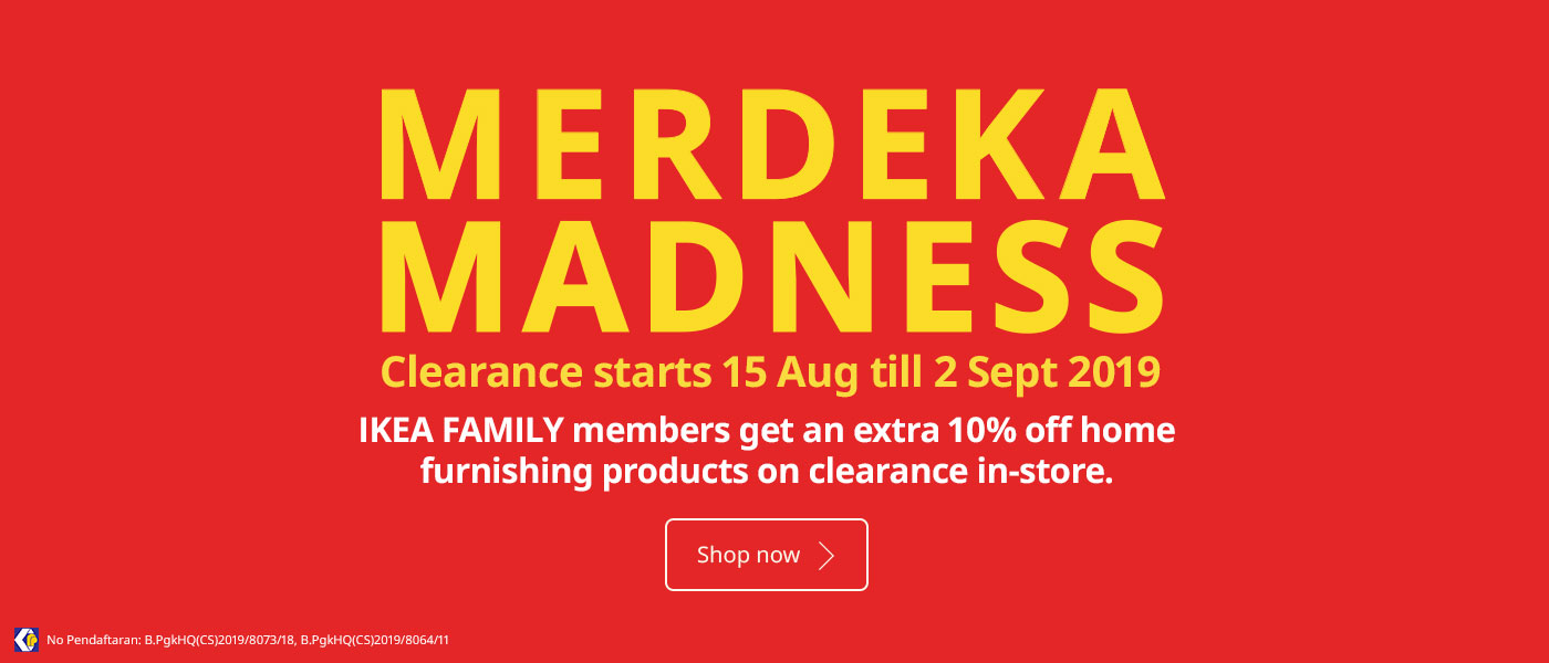 The MERDEKA MADNESS CLEARANCE SALE is here - on now from 15 August till 2 September 2019!