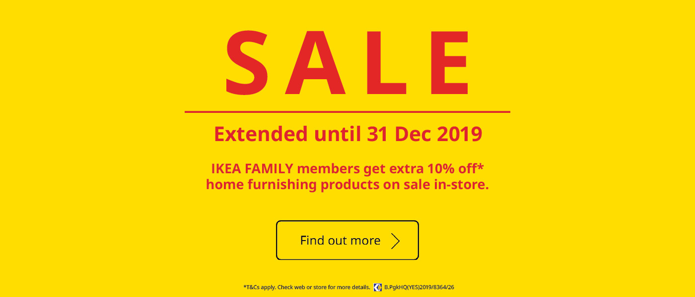 IKEA Sale - IKEA FAMILY gets extra 10% off home furnishing products on sale in-store